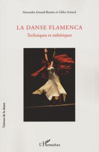 La Danse Flamenca Techniques et esthétiques Flamenco